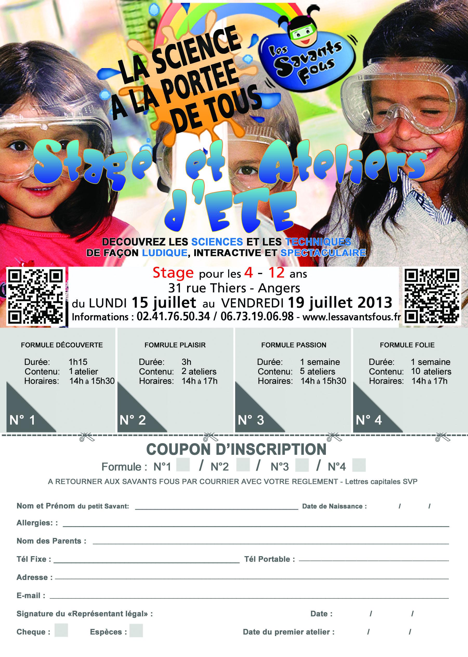 Bulletin d'inscription aux Stages et Ateliers des Savants Fous pour la semaine du 15 au 19 juillet 2013